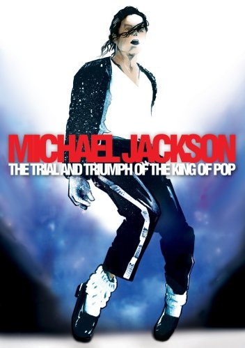Michael Jackson Trial & Triumph Of The King Of Nr