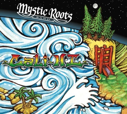 Mystic Roots Band Cali Hi Mystic Roots Band Cali Hi Incl. DVD