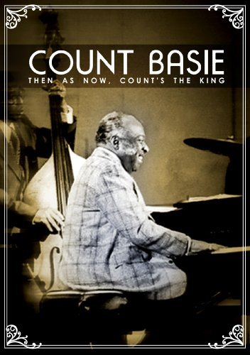 Count Baise Then As Now Count's The King Nr
