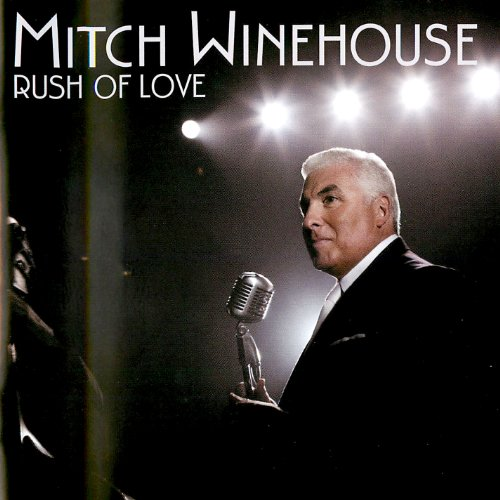 Mitch Winehouse Rush Of Love
