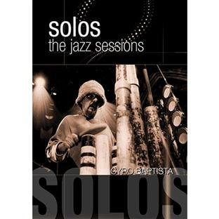 Cyro Baptisto Solos The Jazz Sessions Nr