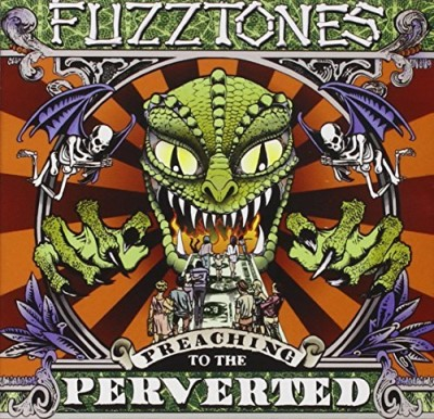 Fuzztones Preaching To The Perverted