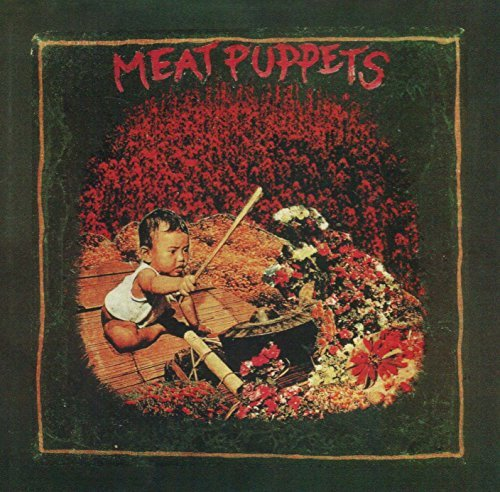 Meat Puppets Meat Puppets