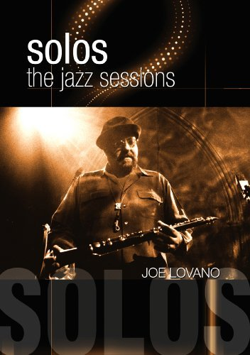 Joe Lovano Solos The Jazzsessions Nr