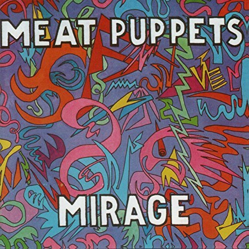 Meat Puppets Mirage