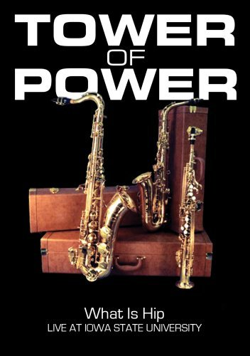 Tower Of Power What Is Hip Live At Iowa Stat Nr