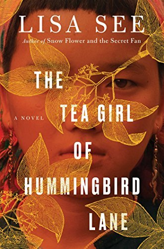 Lisa See The Tea Girl Of Hummingbird Lane