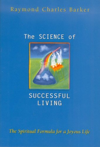 Raymond C. Barker The Science Of Successful Living 0002 Edition;revised