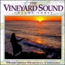 Vineyard Sound Vol. 3 Music From Martha's Vin Simon Dando Havens Sexton Vineyard Sound