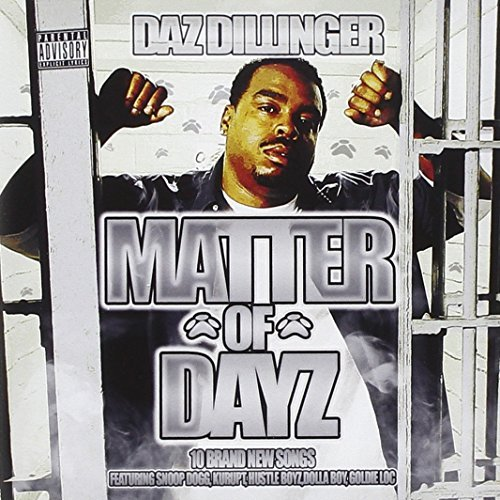 Daz Dillinger Matter Of Dayz Explicit Version