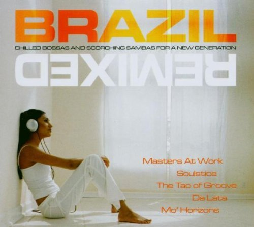 Brazil Remixed Brazil Remixed