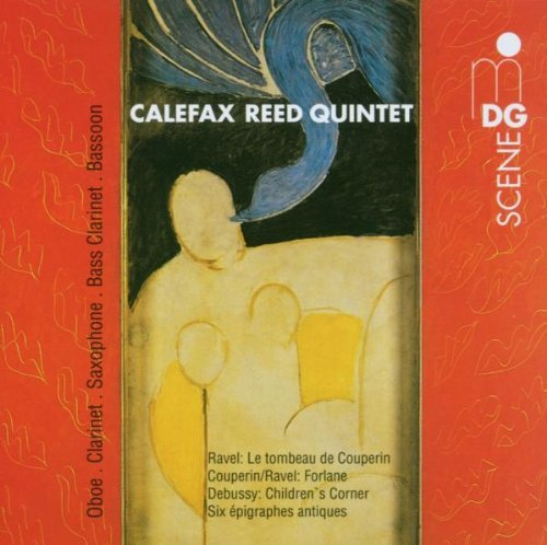 Maurice Ravel Tombeau De Couperin Calefax Reed Quintet