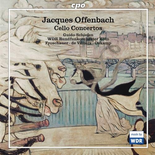 Offenbach J. Cello Concertos Dchiefen (vc) Froschauer Wdr Rundfunkchor