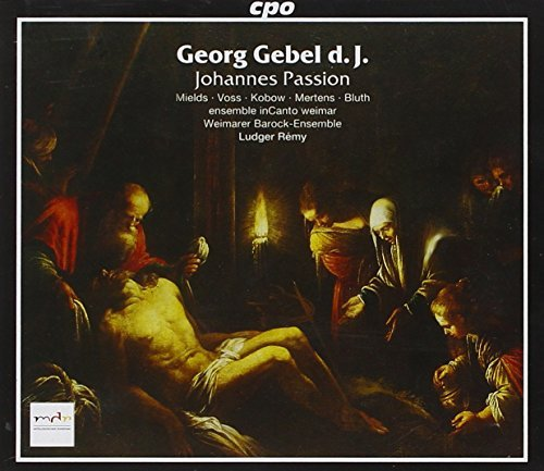 G. Gebel Johannes Passion Mields Voss Bluth Remy Various