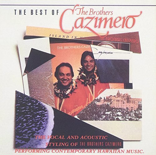 Brothers Cazimero Vol. 1 Best Of Brothers Cazime