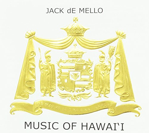 Jack De Mello Music Of Hawaii
