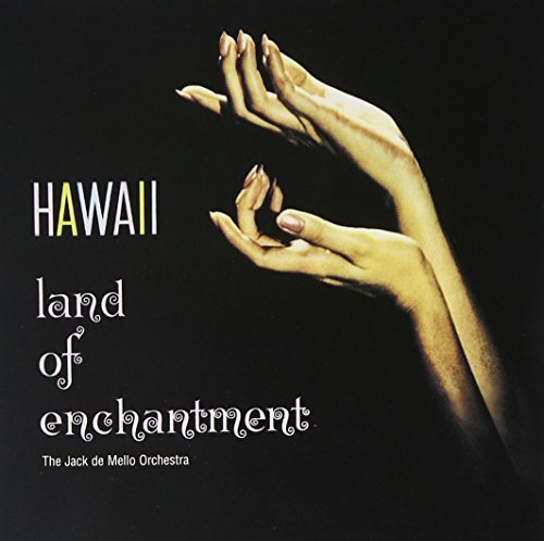Jack De Mello Hawaii Land Of Enchantment