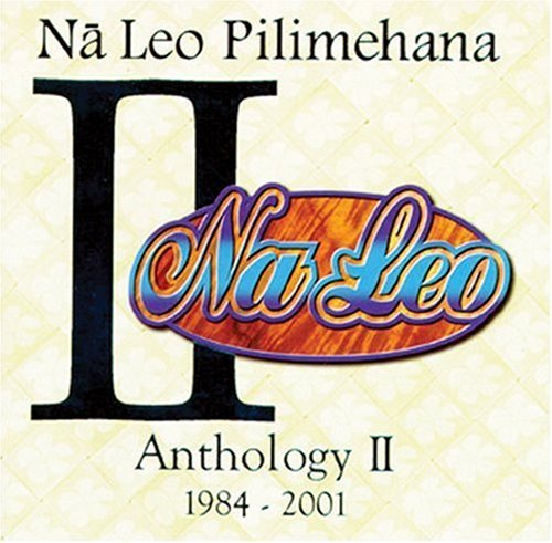 Na Leo Pilimehana Vol. 2 Anthology Incl. Bonus Tracks