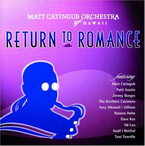 Matt Orchestra Of Hawa Catigub Return To Romance