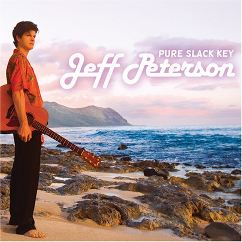 Jeff Peterson Pure Slack Key