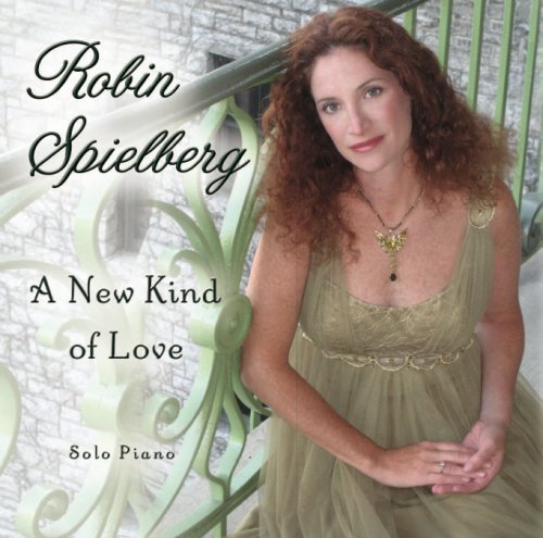Robin Spielberg New Kind Of Love