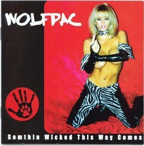 Wolfpac Something Wicked This Way Come