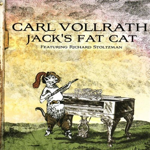 Carl Vollrath Jack's Fat Cat Stoltzman (clr) Rojahn (pno)