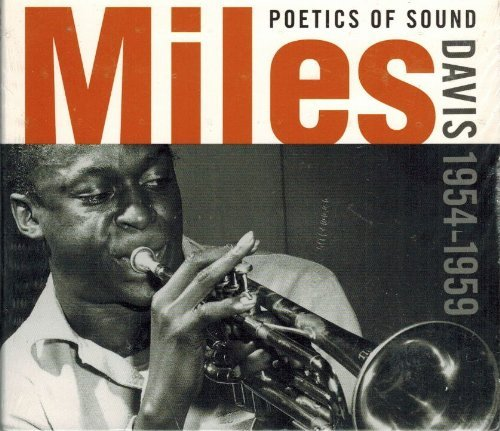 Miles Davis Poetics Of Sound 1954 1959