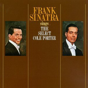 Frank Sinatra Sings Select Cole Porter