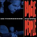 George Thorogood Boogie People