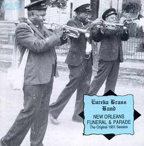 Eureka Brass Band New Orleans Funeral & Parade