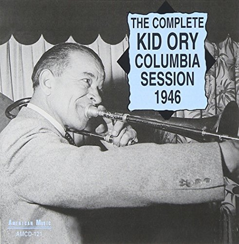 Kid Ory Complete Columbia Session 1946