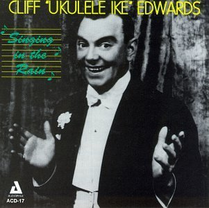 Cliff Edwards Singing In The Rain