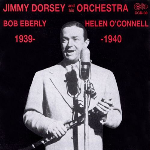 Dorsey Jimmy Jimmy Dorsey & His Orchestra 1939 40