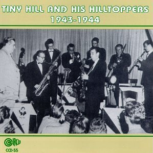 Hill Tiny And His Hilltoppers 1943 44