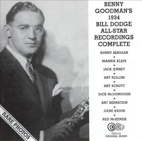 Benny Goodman Bill Dodge All Star Recordings