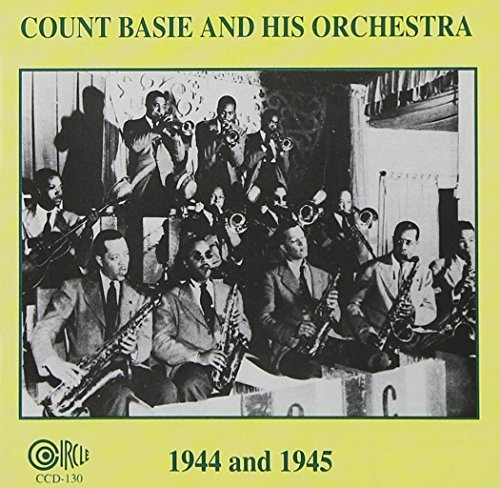 Count Basie 1944 & 1945