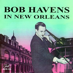 Bob Havens In New Orleans