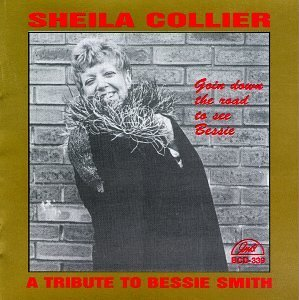 Sheila Collier Goin Down The Road To See Bess