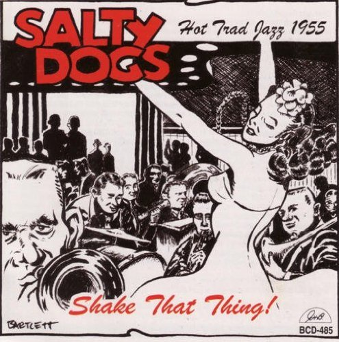 Salty Dogs Shake That Thing!