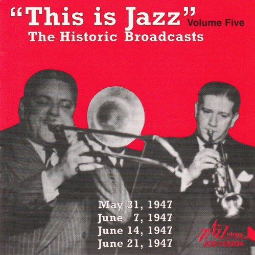 This Is Jazz Vol. 5 Historic Broadcasts Davison Nicholas Brunis Archey This Is Jazz