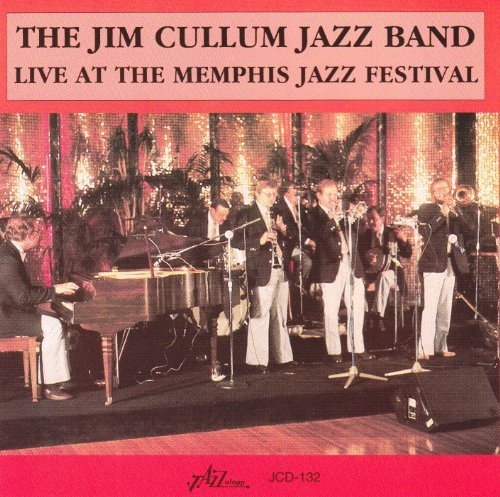 Jim Cullum Live At The Memphis Jazz Festi