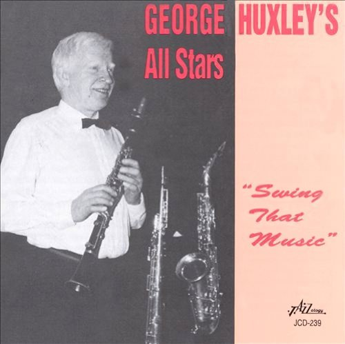 George Huxley Swing That Music