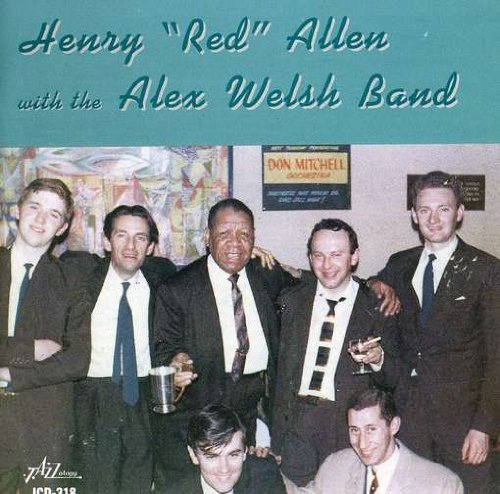 Henry Red Allen Henry Red Allen With The Alex Feat. Alex Welsh Band