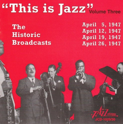 This Is Jazz Vol. 3 The Historic Broa