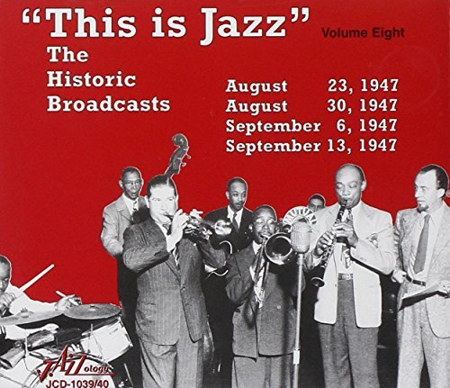 This Is Jazz Vol. 8 Historic Broadcasts 2 CD Set This Is Jazz
