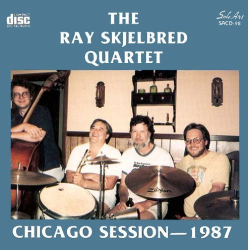 Ray Skjelbred Chicago Session 1987