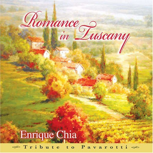 Enrique Chia Romance In Tuscany Tribute To