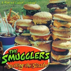 Smugglers Selling The Sizzle