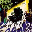 Groovie Ghoulies Born In The Basement